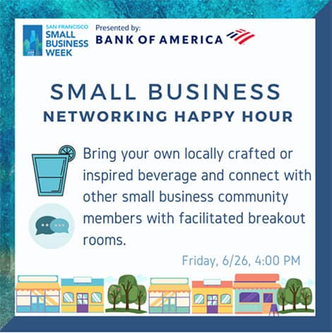 SF Small Business Week Virtual Event Networking Happy Hour